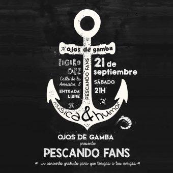 PESCANDO FANS